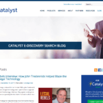 Catalyst E-Discovery Search Blog